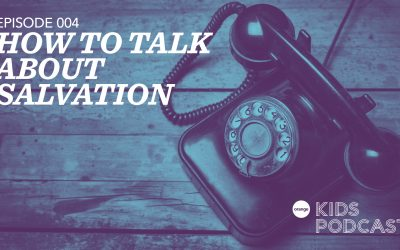 OKP 004: How to Talk About Salvation – Rotary Phone Line to Heaven
