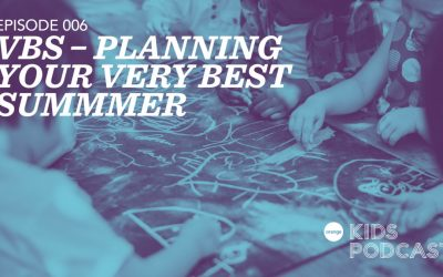 OKP 006: VBS – Planning Your Very Best Summer