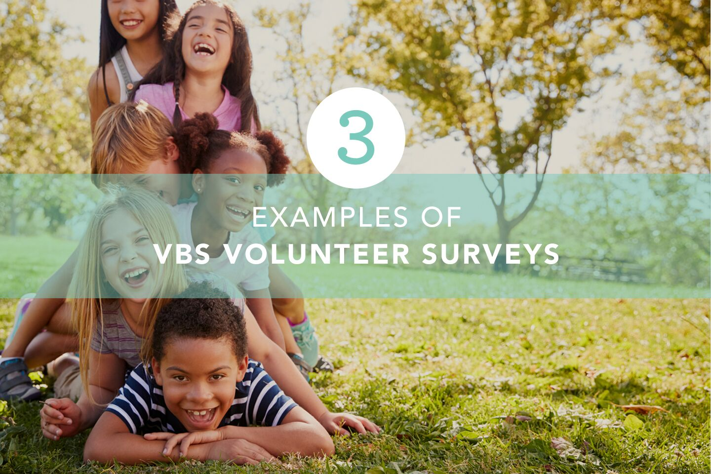 VBS Volunteer Feedback to Improve for Next Year
