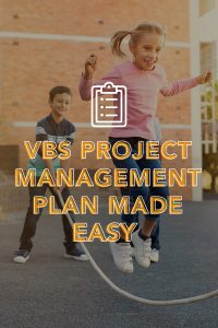 VBS Project Management Tools Tricks and Tips
