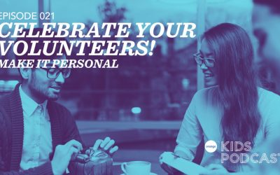 OKP 021: Celebrate Your Volunteers! – Make It Personal
