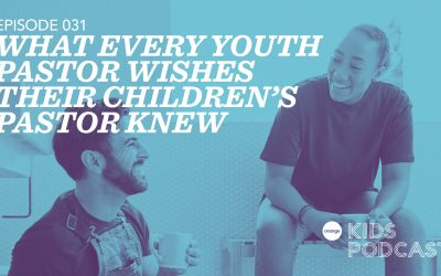 OKP 031: What Every Youth Pastor Wishes Their Children's Pastor Knew