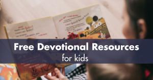 Free Devotional Resources