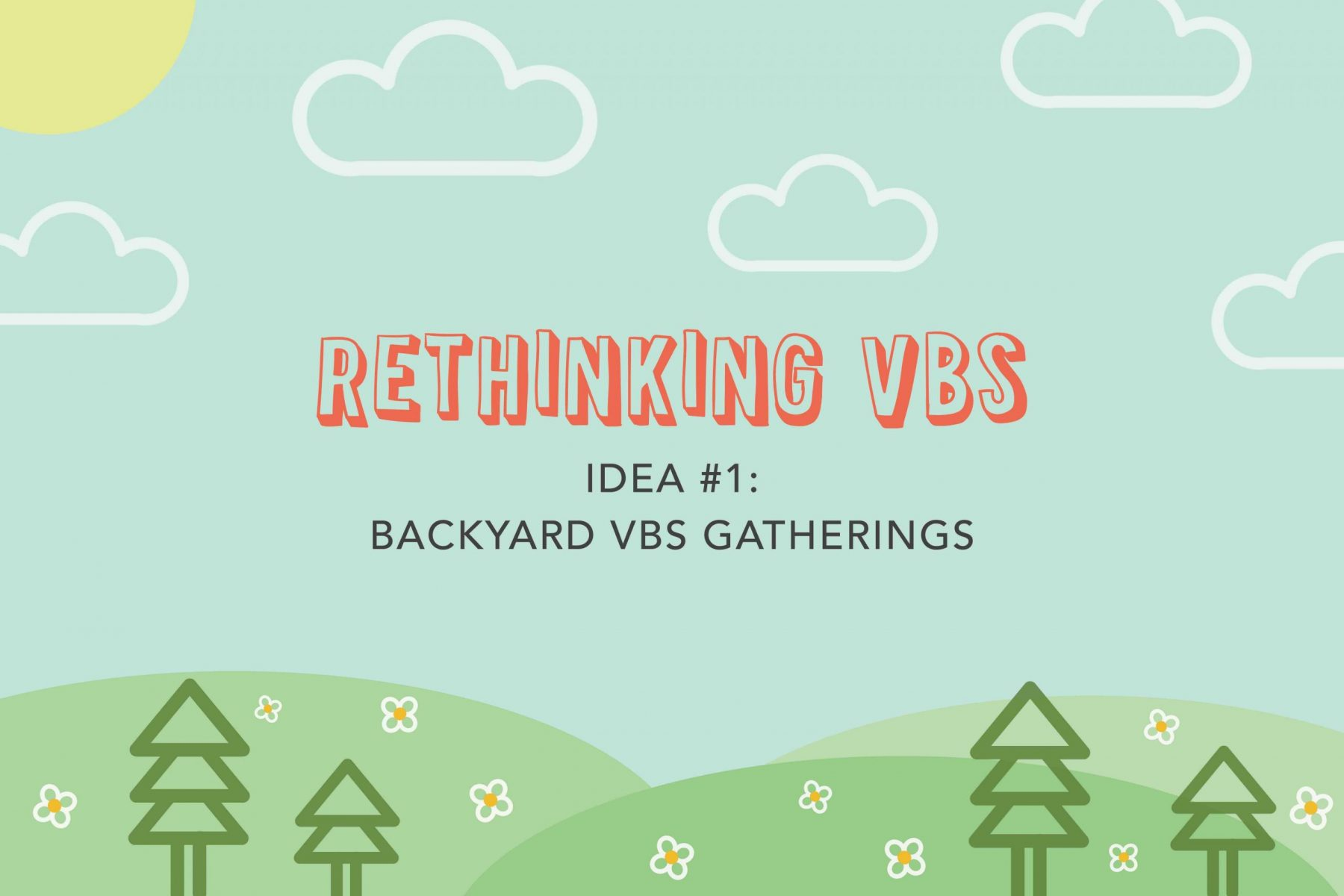 Backyard VBS fun and ideas