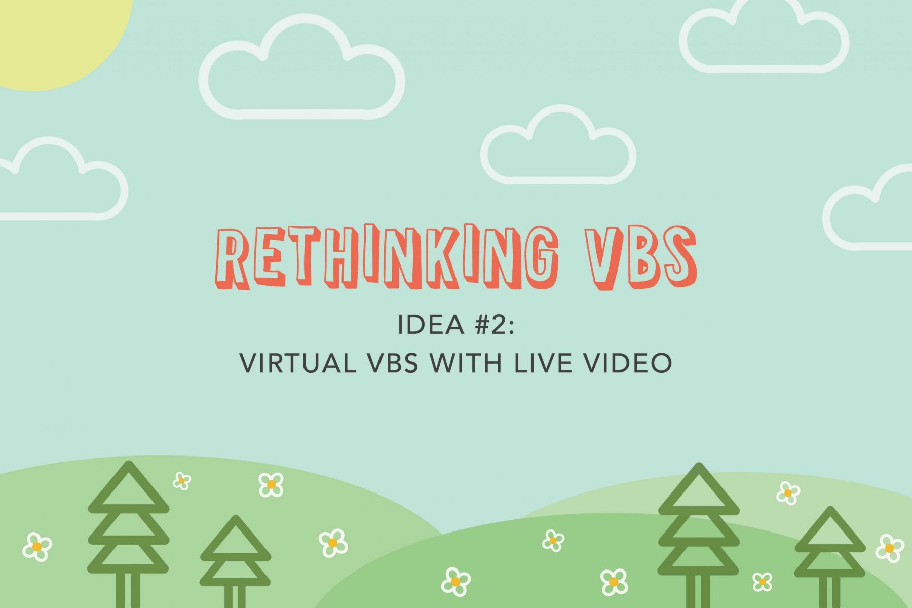 Virtual VBS Ideas with Live Video